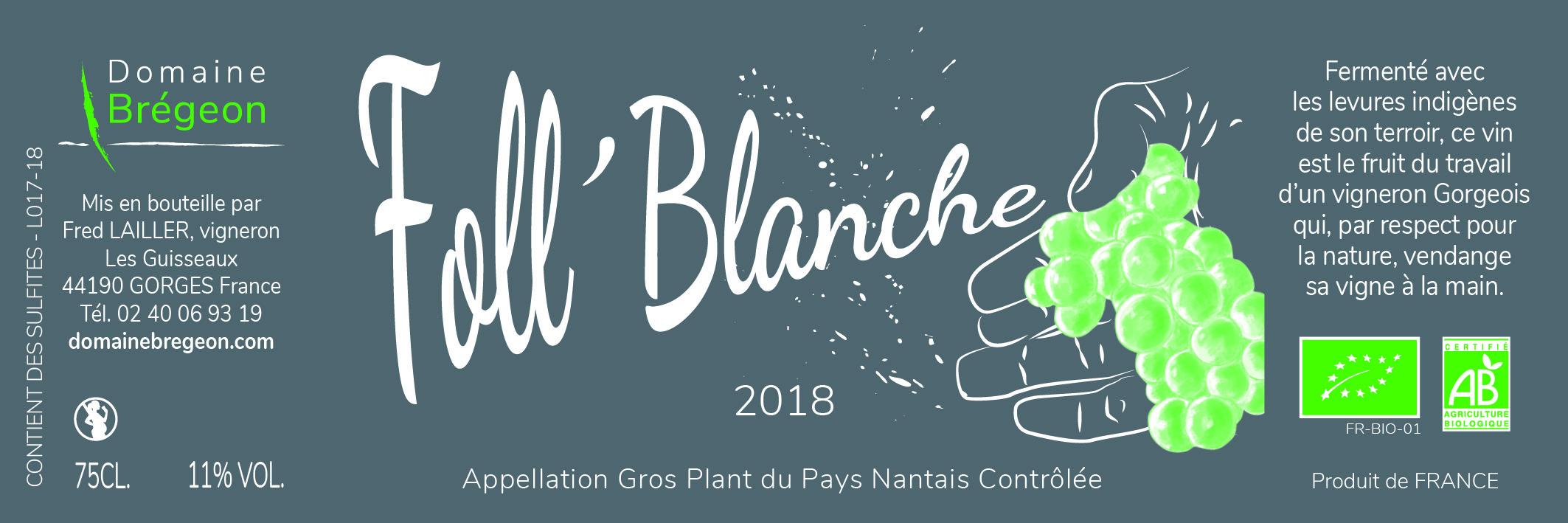 Foll'Blanche, Domaine Brégeon